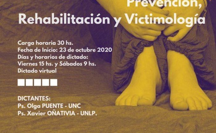 Seminario acreditable de posgrado: Prevención, rehabilitación y victimología