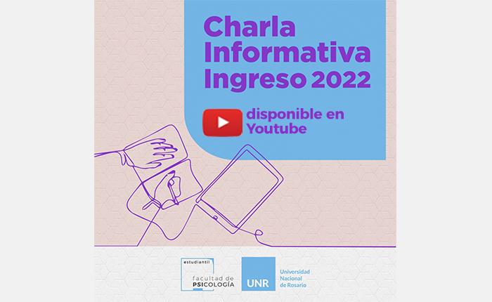 Charla Informativa Ingreso 2022
