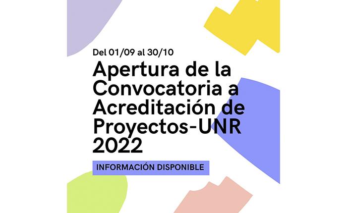Apertura de la Convocatoria a Acreditación de Proyectos-UNR 2022
